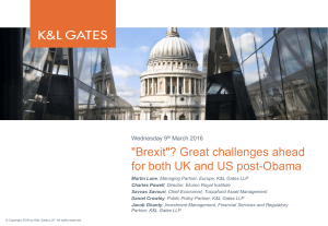 """Brexit""? Great challenges ahead for both UK and US post-Obama Wednesday 9"