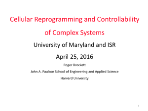 Cellular Reprogramming and Controllability of Complex Systems University of Maryland and ISR