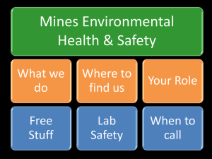 Mines Environmental Health & Safety What we Where to