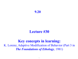 Lecture #30  Key concepts in learning: 9.20