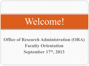 Welcome!  Office of Research Administration (ORA) Faculty Orientation