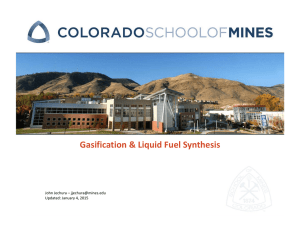 Gasification & Liquid Fuel Synthesis John Jechura – Updated: January 4, 2015