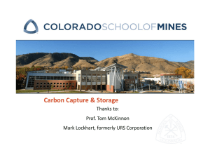 Carbon Capture & Storage Thanks to: Prof. Tom McKinnon Mark Lockhart, formerly URS Corporation