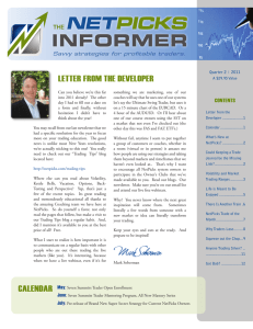 INFORMER LETTER FROM THE DEVELOPER Savvy strategies for profitable traders.
