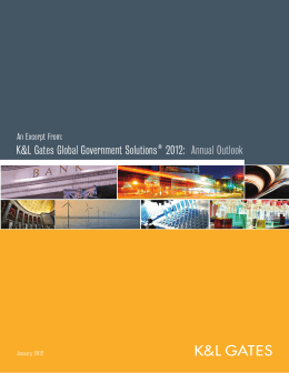 K&L Gates Global Government Solutions 2012: Annual Outlook ®