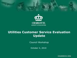Utilities Customer Service Evaluation Update Council Workshop October 4, 2010