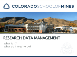 RESEARCH DATA MANAGEMENT What is it? What do I need to do?