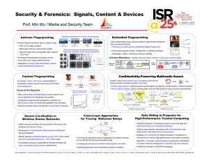 Security & Forensics:  Signals, Content & Devices Embedded Fingerprinting