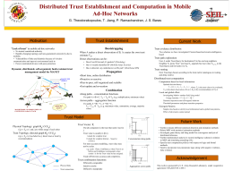 Distributed Trust Establishment and Computation in Mobile Ad-Hoc Networks Motivation Trust Establishment