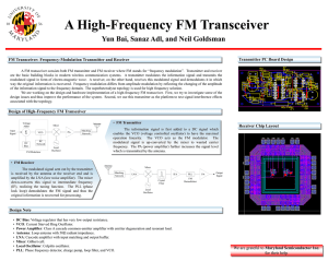 A High-Frequency FM Transceiver Yun Bai, Sanaz Adl, and Neil Goldsman