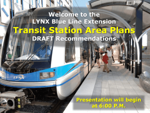 Transit Station Area Plans  Welcome to the LYNX Blue Line Extension