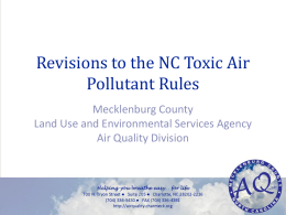 Revisions to the NC Toxic Air Pollutant Rules Mecklenburg County