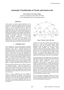 Automatic Classification of Nasals and Semivowels Tarun Pruthi, Carol Y.Espy-Wilson ABSTRACT