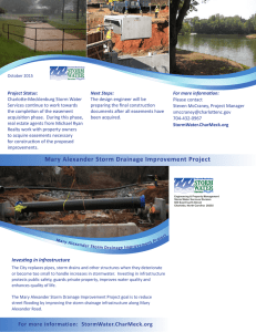 Project Status: Next Steps: For more information: Charlotte-Mecklenburg Storm Water