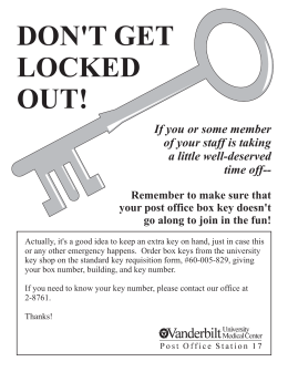 DON'T GET LOCKED OUT! If you or some member