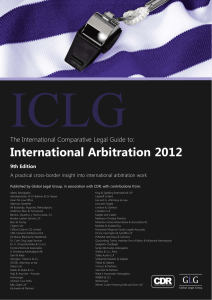 International Arbitration 2012 The International Comparative Legal Guide to: 9th Edition