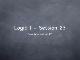 Logic I - Session 23 Completeness of PD