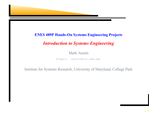 Introduction to Systems Engineering ENES 489P Hands-On Systems Engineering Projects Mark Austin