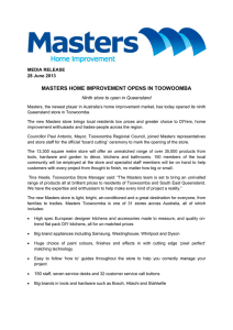 MASTERS HOME IMPROVEMENT OPENS IN TOOWOOMBA MEDIA RELEASE 28 June 2013
