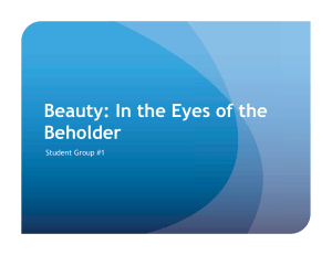 Beauty: In the Eyes of the Beholder Student Group #1 1