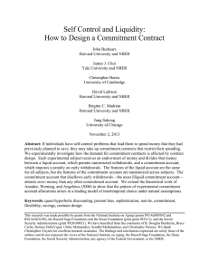 Self Control and Liquidity: How to Design a Commitment Contract