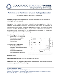 Palladium Alloy Membranes for use in Hydrogen Separation
