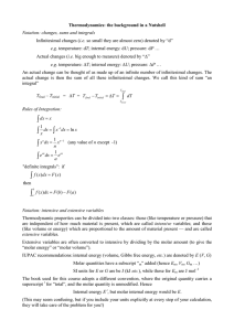 Thermodynamics: the background in a Nutshell Notation: changes, sums and integrals e.g. i.e.