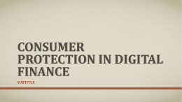 CONSUMER PROTECTION IN DIGITAL FINANCE SUBTITLE