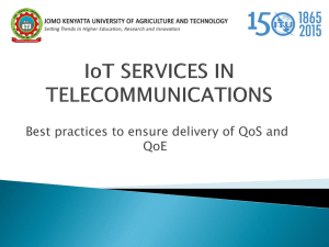 Best practices to ensure delivery of QoS and QoE