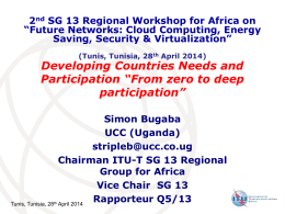 2 SG 13 Regional Workshop for Africa on Saving, Security & Virtualization""