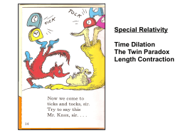 Special Relativity Time Dilation The Twin Paradox Length Contraction