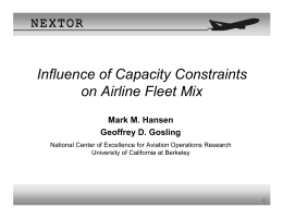 Influence of Capacity Constraints on Airline Fleet Mix N N E