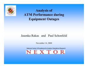 Analysis of ATM Performance during Equipment Outages