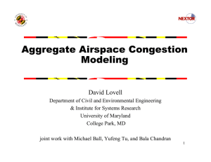 Aggregate Airspace Congestion Modeling David Lovell