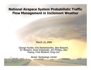 National Airspace System Probabilistic Traffic Flow Management in Inclement Weather