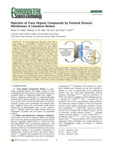 Rejection of Trace Organic Compounds by Forward Osmosis Bryan D. Coday,