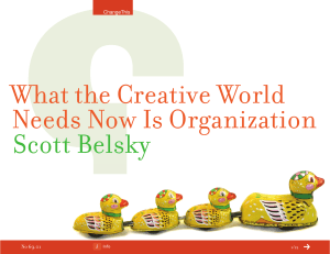 What the Creative World Needs Now Is Organization  Scott Belsky
