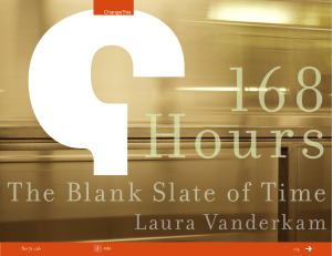 168 Hours The Blan k Slate of Time Laura Vanderkam