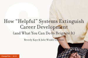 "How ""Helpful"" Systems Extinguish Career Development"