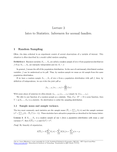 Lecture 3 Intro to Statistics. Inferences for normal families. 1 Random Sampling