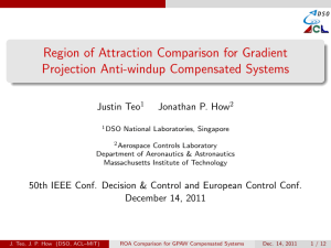 Region of Attraction Comparison for Gradient Projection Anti-windup Compensated Systems Justin Teo