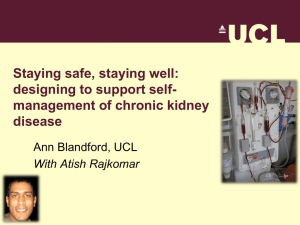 Staying safe, staying well: designing to support self- management of chronic kidney disease