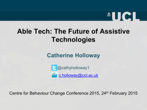 Able Tech: The Future of Assistive Technologies  Catherine Holloway