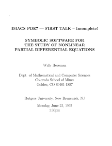. IMACS PDE7 — FIRST TALK – Incomplete! SYMBOLIC SOFTWARE FOR