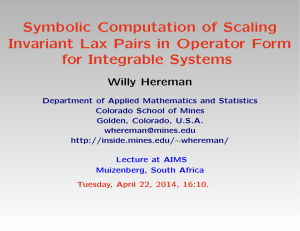 Symbolic Computation of Scaling Invariant Lax Pairs in Operator Form Willy Hereman
