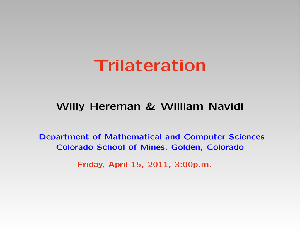 Trilateration Willy Hereman & William Navidi Department of
