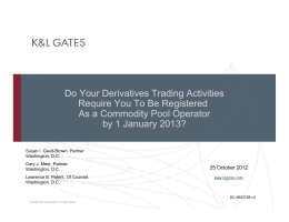 Do Your Derivatives Trading Activities Require You To Be Registered