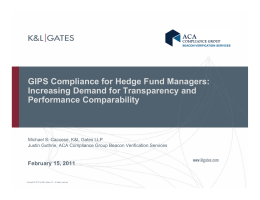 GIPS Compliance for Hedge Fund Managers: Increasing Demand for Transparency and
