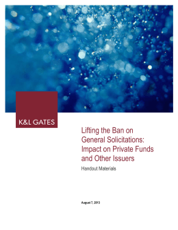 Lifting the Ban on General Solicitations: Impact on Private Funds and Other Issuers