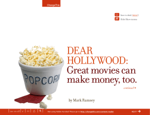 DEAR HOLLYWOOD:  Great movies can